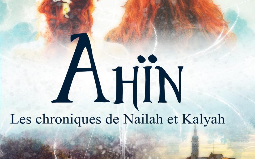 Chroniques de Ahin tome 1