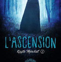 Kayla Marchal tome 2 : L'ascension