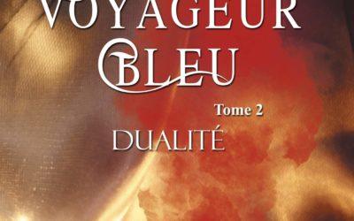 Le voyageur bleu tome 2 : Dualité