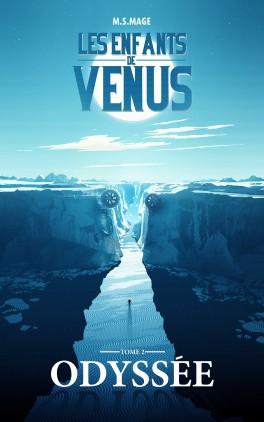 Les Enfants de Vénus tome 2 : Odyssée