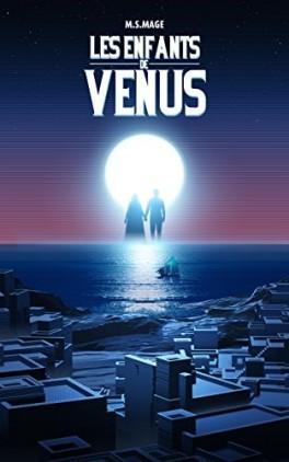 Les Enfants de Vénus tome 1