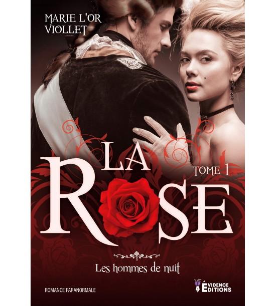 Les hommes de nuit tome 1 : La rose