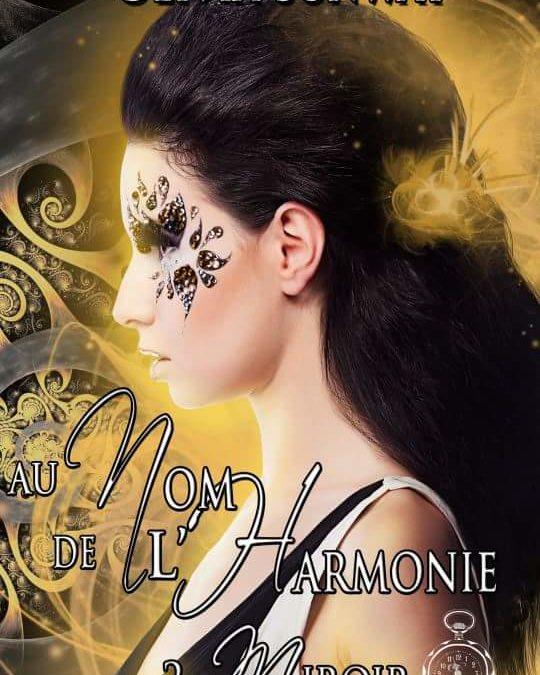 Au nom de l'Harmonie tome 2 : Miroir