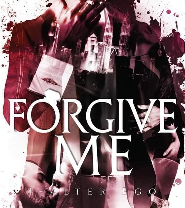 Forgive Me tome 1 – Alter Ego