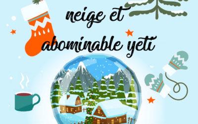 Chalet, boules de neige et abominable yéti