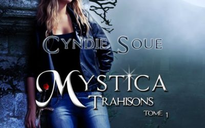 Mystica tome 1 : Trahisons