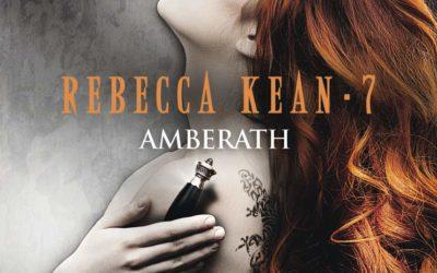 Rebecca Kean tome 7 : Amberath
