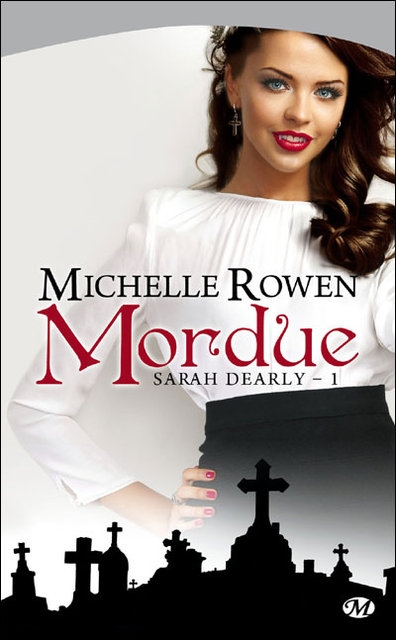 Sarah Dearly tome 1 : Mordue