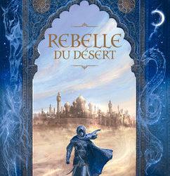 Rebelle du désert – Intégrale
