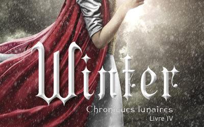 Chroniques lunaires tome 4 : Winter