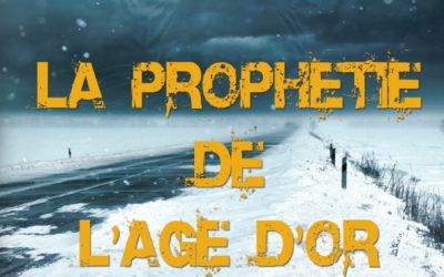 La prophétie de l'âge d'or tome 1 : Désolation