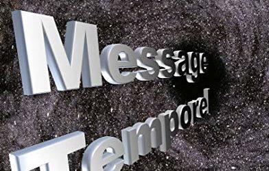 Message Temporel
