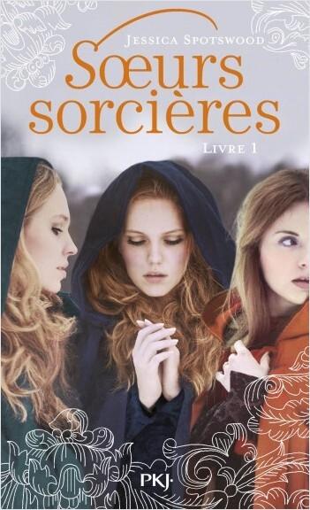 Soeurs sorcières tome 1