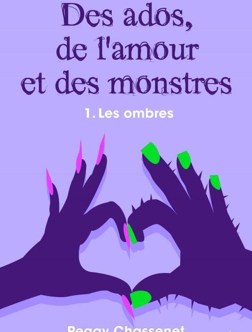 Des ados, de l'amour et des monstres tome 1